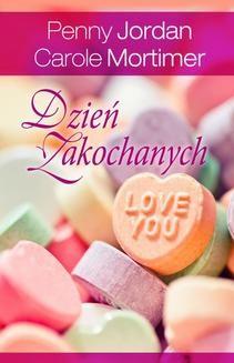 Chomikuj, pobierz ebook online Dzień Zakochanych. Penny Jordan