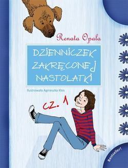 Chomikuj, ebook online Dzienniczek Zakręconej Nastolatki cz.1. Renata Opala
