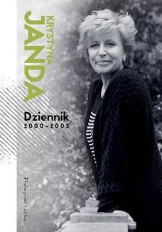 Chomikuj, ebook online Dziennik 2000-2002. Krystyna Janda