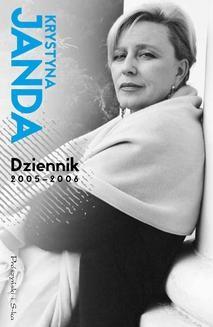 Chomikuj, ebook online Dziennik 2005 – 2006. Krystyna Janda
