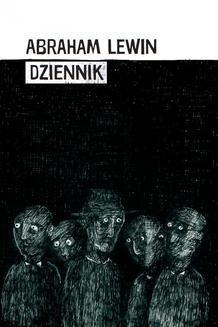 Chomikuj, ebook online Dziennik. Abraham Lewin