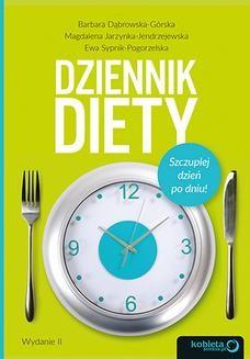 Chomikuj, ebook online Dziennik diety. Szczuplej dzień po dniu! Wydanie 2. Barbara Dąbrowska-Górska