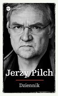 Chomikuj, pobierz ebook online Dziennik. Jerzy Pilch
