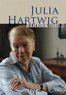 Chomikuj, ebook online Dziennik tom 2. Julia Hartwig