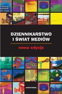 Ebook Dziennikarstwo i świat mediów pdf