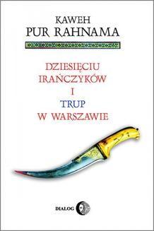 Ebook Dziesięciu Irańczyków i trup w Warszawie pdf