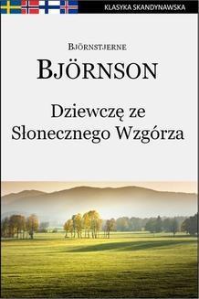 Chomikuj, ebook online Dziewczę ze Słonecznego Wzgórza. Björnstjerne Björnson