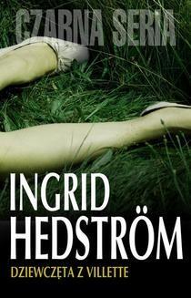 Chomikuj, ebook online Dziewczęta z Villette. Ingrid Hedström
