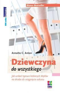 Chomikuj, pobierz ebook online Dziewczyna od wszystkiego. Anette C. Anton