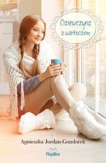 Chomikuj, ebook online Dziewczyna z warkoczem. Agnieszka Jordan-Gondorek