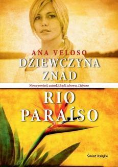 Chomikuj, ebook online Dziewczyna znad Rio Paraiso. Ana Veloso