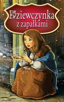 Chomikuj, ebook online Dziewczynka z zapałkami. Najpiękniejsze Baśnie. Peter L. Looker