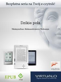Chomikuj, ebook online Dzikie pola. Maksymilian Aleksandrowicz Wołoszyn