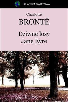 Chomikuj, ebook online Dziwne losy Jane Eyre. Charlotte Brontë