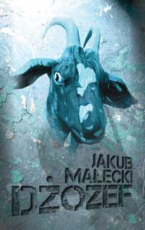 Chomikuj, ebook online Dżozef. Jakub Małecki