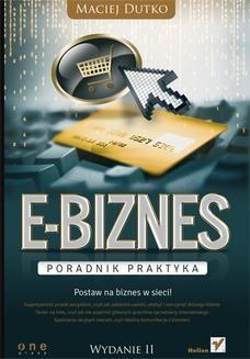 Ebook E-biznes. Poradnik praktyka. Wydanie II pdf