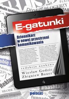 Chomikuj, ebook online E-gatunki dziennikarskie. Wiesław Godzic