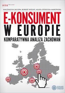 Chomikuj, pobierz ebook online E-konsument w Europie – komparatywna analiza zachowań. Magdalena Jaciow