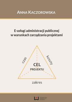 Ebook E-usługi administracji publicznej w warunkach zarządzania projektami pdf