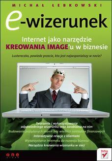 Chomikuj, ebook online E-wizerunek. Internet jako narzędzie kreowania image u w biznesie. Michał Łebkowski