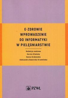 Ebook E-zdrowie. Wprowadzenie do informatyki w pielęgniarstwie pdf