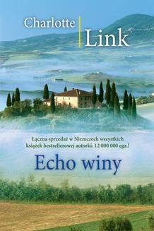 Chomikuj, ebook online Echo winy. Charlotte Link
