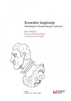 Chomikuj, ebook online Ecowskie inspiracje. Semiotyka w komunikacji i kulturze. Artur Gałkowski