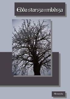 Chomikuj, pobierz ebook online Edda – Starsza, poetycka i Młodsza, prozaiczna. Snorri Sturluson