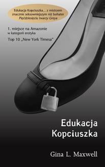 Chomikuj, ebook online Edukacja Kopciuszka. Gina L. Maxwell