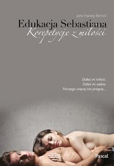 Chomikuj, ebook online Edukacja Sebastiana. Jane Harvey-Berrick