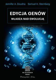 Chomikuj, ebook online Edycja genów. Jennifer A. Doudna