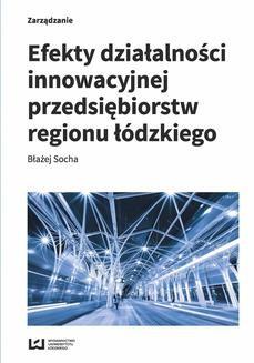 Ebook Efekty działalności innowacyjnej przedsiębiorstw regionu łódzkiego pdf