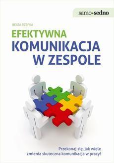 Chomikuj, ebook online Efektywna komunikacja w zespole. Beata Rzepka