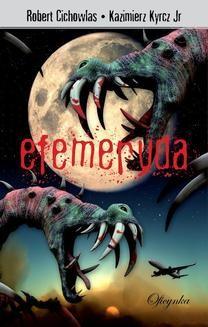 Chomikuj, ebook online Efemeryda. Kazimierz Kyrcz