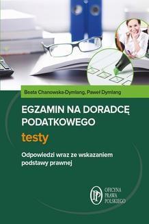 Chomikuj, ebook online Egzamin na doradcę podatkowego Testy. Beata Chanowska-Dymlang