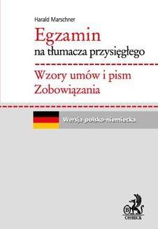 Chomikuj, ebook online Egzamin na tłumacza przysięgłego. Wzory umów i pism. Zobowiązania. Język niemiecki. Harald Marschner