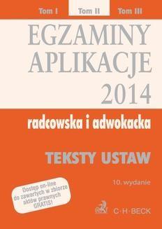 Ebook Egzaminy. Aplikacje 2014 radcowska i adwokacka. Tom 2. Wydanie 10 pdf