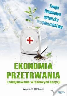 Chomikuj, pobierz ebook online Ekonomia przetrwania. Wojciech Głąbiński