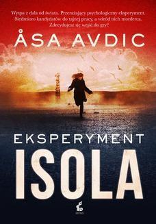 Chomikuj, pobierz ebook online Eksperyment Isola. Asa Avdic