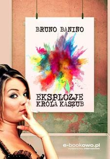 Ebook Eksplozje króla Kaszub pdf