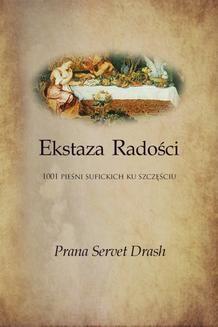 Chomikuj, ebook online Ekstaza Radości – 1001 sufickich opowieści ku Szczęściu. Jacek Ponikiewski