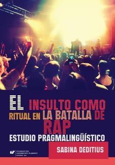 Chomikuj, ebook online El insulto como ritual en la Batalla de Rap . Estudio pragmalingüístico. Sabina Deditius