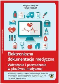 Ebook Elektroniczna dokumentacja medyczna. Wdrożenie i prowadzenie w placówce medycznej pdf