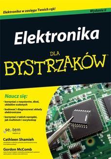 Chomikuj, ebook online Elektronika dla bystrzaków. Wydanie II. Cathleen Shamieh