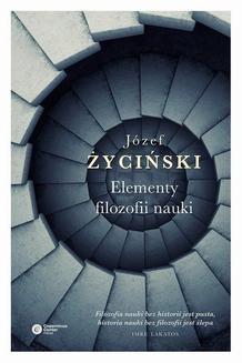 Chomikuj, ebook online Elementy filozofii nauki. Józef Życiński