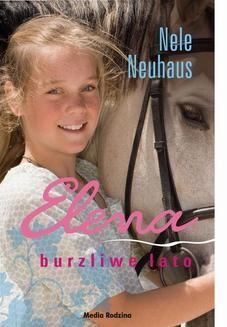 Chomikuj, ebook online Elena. Burzliwe lato. Nele Neuhaus