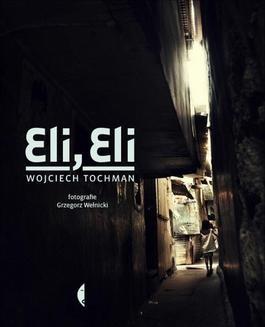 Chomikuj, ebook online Eli, Eli. Wojciech Tochman
