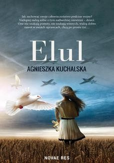 Chomikuj, pobierz ebook online Elul. Agnieszka Kuchalska