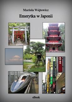 Chomikuj, ebook online Emerytka w Japonii. Mariola Wójtowicz