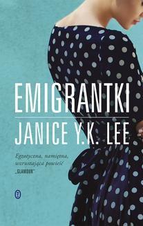Chomikuj, ebook online Emigrantki. Janice Y. K. Lee